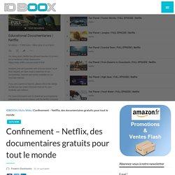 Confinement - Netflix, des documentaires gratuits pour tout le monde
