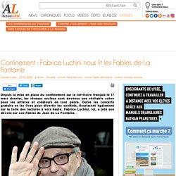 Confinement : Fabrice Luchini nous lit les Fables de La Fontaine
