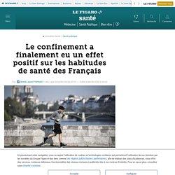 Le confinement a finalement eu un effet positif sur les habitudes de santé des Français