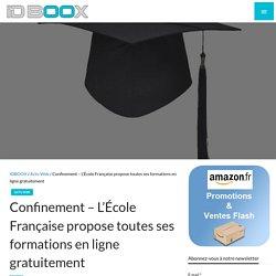 L'École Française propose toutes ses formations en ligne gratuitement