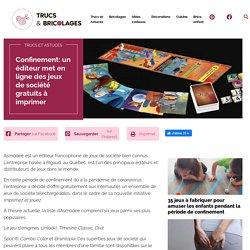Confinement: un éditeur met en ligne des jeux de société gratuits à imprimer - Trucs et Astuces