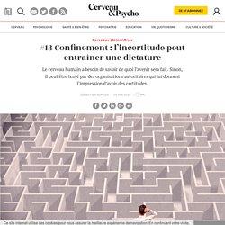 #13 Confinement: l'incertitude peut entraîner une dictature