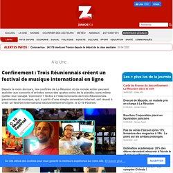 Confinement : Trois Réunionnais créent un festival de musique international en ligne