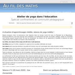 Atelier de yoga dans l'éducation Spécial confinement et continuité pédagogique