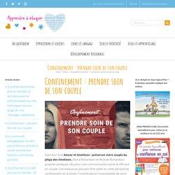 Confinement : prendre soin de son couple