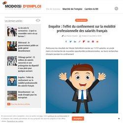 Enquête : l'effet du confinement sur la mobilité professionnelle des salariés français