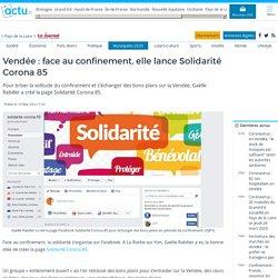 Vendée: face au confinement, elle lance Solidarité Corona 85