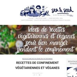 Recettes de confinement végétariennes et véganes - Sea&Seed