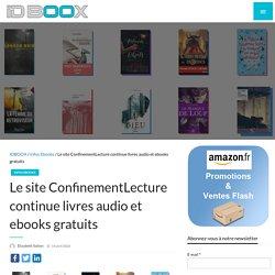 Le site ConfinementLecture continue livres audio et ebooks gratuits
