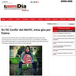 'En TIC Confío' del MinTIC, inicia gira por Tolima