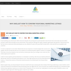 Why And Just How To Confirm Your Email Marketing Listings
