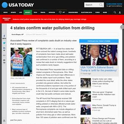 USA TODAY 05/01/14 4 states confirm water pollution from drilling