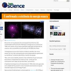 É confirmada a existência da energia escura