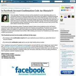 Is Facebook Account Confirmation Code An Obstacle?? by Teri Carleslie