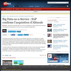 Big Data-as-a-Service : SAP confirme l'acquisition d'Altiscale - ZDNet