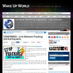 CONFIRMED - Link Between Fracking and Earthquakes