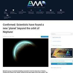 EWAO Confirmed: Scientists have found a new 'planet' beyond the orbit of Neptune