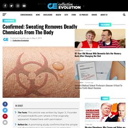 Confirmed: Sweating Removes Deadly Chemicals From The Body