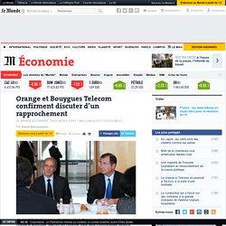 Orange et Bouygues Telecom confirment discuter d'un rapprochement