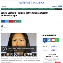 Senate Confirms 1st-Ever Native American Woman As Federal Judge