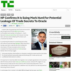HP Confirms It Is Suing Mark Hurd For Potential Leakage Of Trade Secrets To Oracle