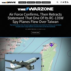 Air Force Confirms, Then Retracts Statement That One Of Its RC-135W Spy Planes Flew Over Taiwan