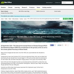 IPCC confirms that the risks to the UK from global warming remain substantial