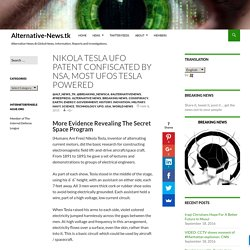 Nikola Tesla UFO Patent Confiscated by NSA, Most UFOs Tesla Powered – Alternative-News.tk