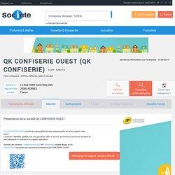 QK CONFISERIE OUEST (RENNES) Chiffre d'affaires, résultat, bilans sur SOCIETE.COM - 820827210