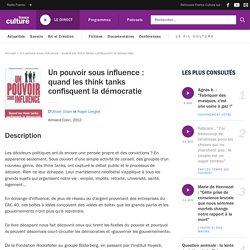 Un pouvoir sous influence : quand les think tanks confisquent la démocratie