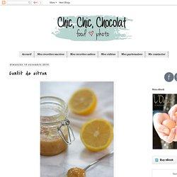 Chic, chic, chocolat...: Confit de citron