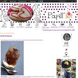 Confit d'oignons - Le blog de papillehot
