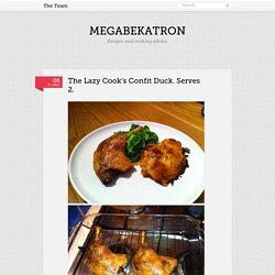 The Lazy Cook's Confit Duck. Serves 2. - Megabekatron