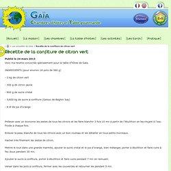Recette de la confiture de citron vert - Gaïa - Chambres d'hôtes et table gourmande en Savoie