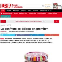 La confiture se délecte en premium - Enquêtes sur la consommation en France