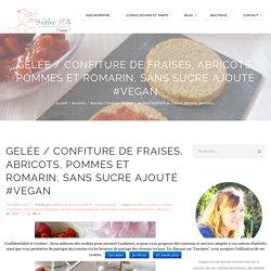 Gelée / Confiture de fraises, abricots, pommes et romarin - vegan