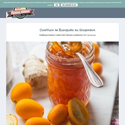 Confiture de Kumquats au Gingembre