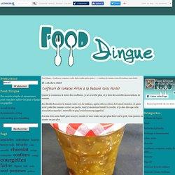 Confiture de tomates vertes à la badiane (anis étoilé) - Food Dingue