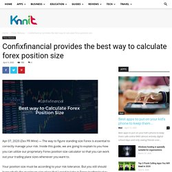 Confixfinancial provides the best way to calculate forex position size - Knnit