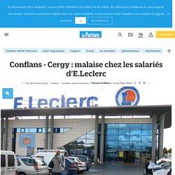 Conflans - Cergy : malaise chez les salariés d'E.Leclerc - Le Parisien