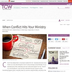 When Conflict Hits Your Ministry