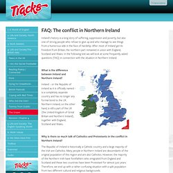 Tracks 2013: FAQ: The conflict in Northern Ireland