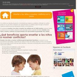 Enseñar a los niños a resolver conflictos en 6 pasos