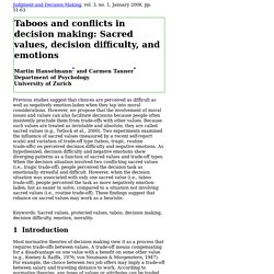 Taboos and conflicts in decision making: Sacred values, decision difficulty, and emotions