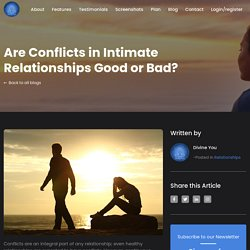 Are Conflicts in Intimate Relationships Good or Bad?