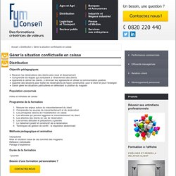 Formation Gestion de la situation conflictuelle en caisse - Distribution