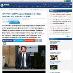 Info FM, Conflit FFF-Agents: le coup de gueule de Bertrand Cauly, président du SNAS
