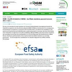 INFOGM - MAI 2014 - OGM - Conflit d'intérêt à l'AESA : les États membres peuvent encore dire « non »