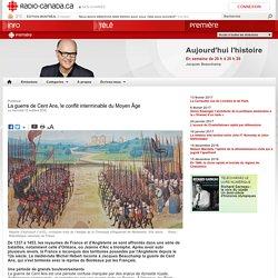 La guerre de Cent Ans, le conflit interminable du Moyen Âge