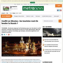 Conflit en Ukraine : les touristes vont-ils bouder la Russie